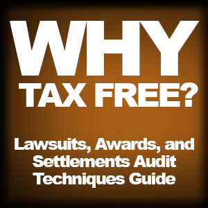 patrick_farber_lawsuits_awards_settlements_why_tax_free