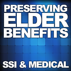 preserving_elder_benefits_ssi_medical