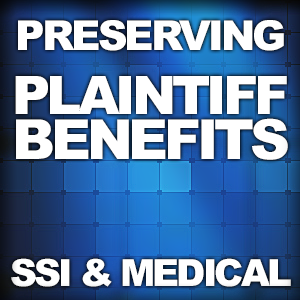 preserving_plaintiff_benefits_ssi_medical