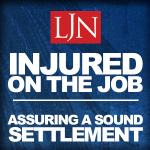 Injured on the Job | Assuring a Sound Settlement