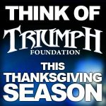 Think of Triumph Foundation This Thanksgiving Season
