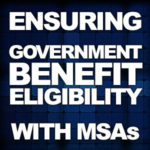 Medicare Set Asides—Ensuring Government Benefit Eligibility