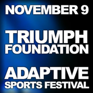 Image showing the date for the Adaptive Sports Festival & Triump Foundation