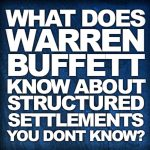 Warren Buffett Endorses Structured Settlements